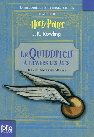le_quidditch_a_travers_les_ages_JK_Rowling
