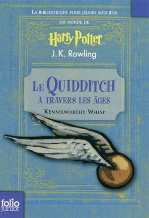 le_quidditch_a_travers_les_ages_JK_Rowling