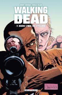 Walking Dead 7 dans l'oeil du cyclone couverture