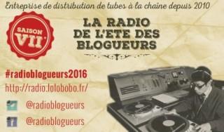 La radio de l'été des blogueurs 2016