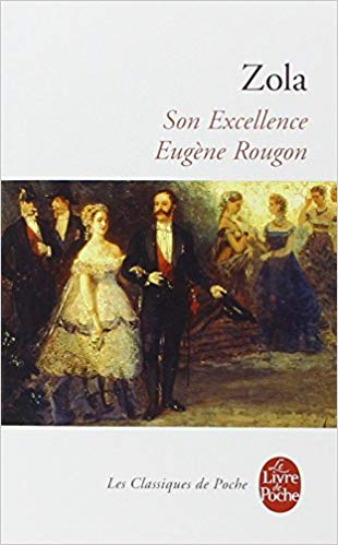 son excellence eugène rougon zola