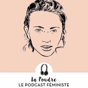 la poudre podcast féminisme