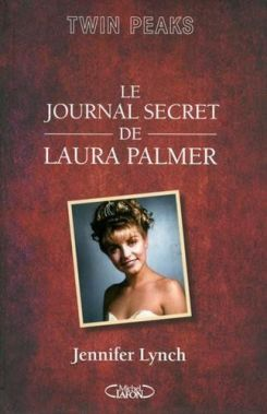 le journal secret de laura palmer jennifer lynch
