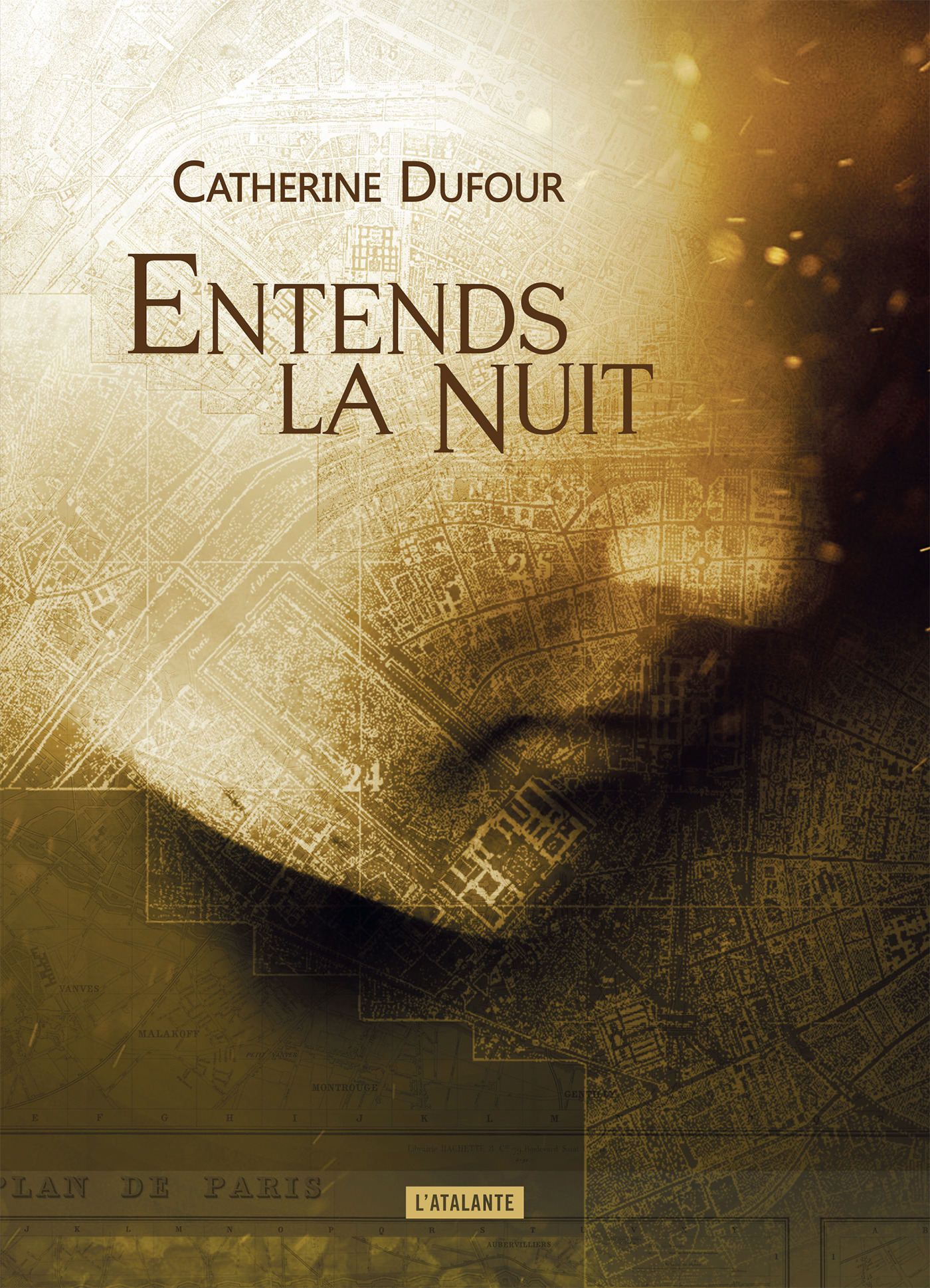 Entends la nuit catherine dufour