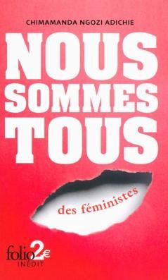 Nous sommes tous des feministes chimamanda ngozi adichie