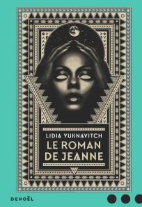 Le roman de Jeanne Lidia Yuknavitch