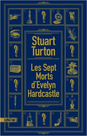 les sept morts d'evelyn hardcastle stuart turton