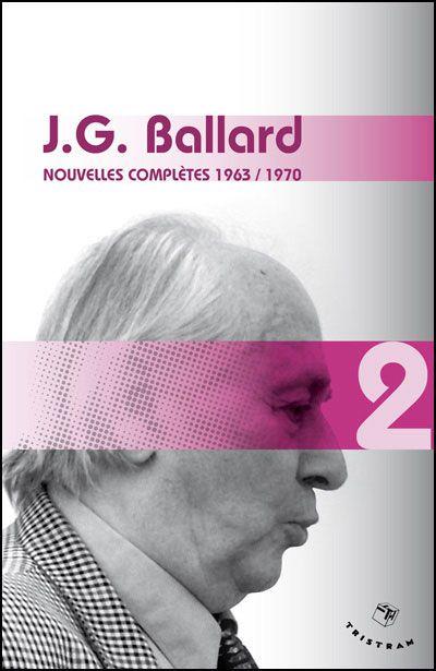 Nouvelles complètes 1963 1970 tome 2