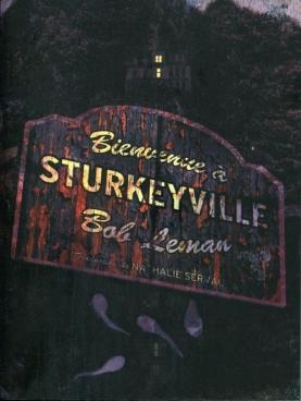 Bienvenue à Sturkeyville Bob Leman