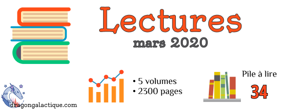 Infographie lectures mars 2020 dragon galactique