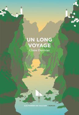 Un long voyage Claire Duvivier
