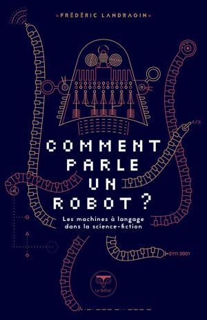 comment parle un robot frédéric landragin