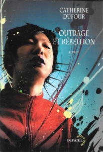 outrage et rebellion catherine dufour