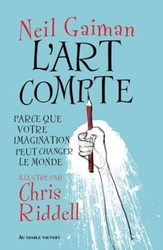 l'art compte neil gaiman chris riddell au diable vauvert