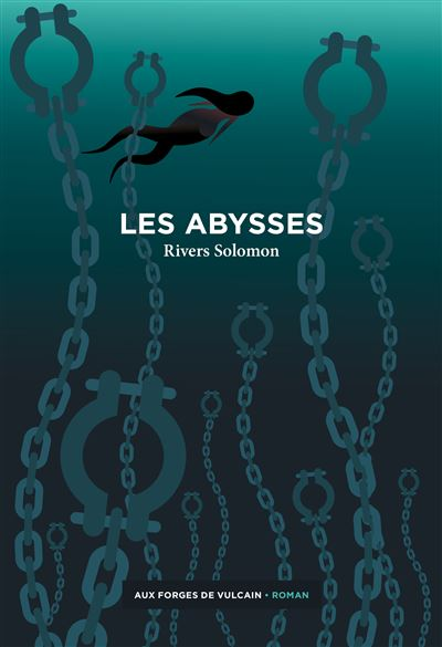 les abysses rivers solomon